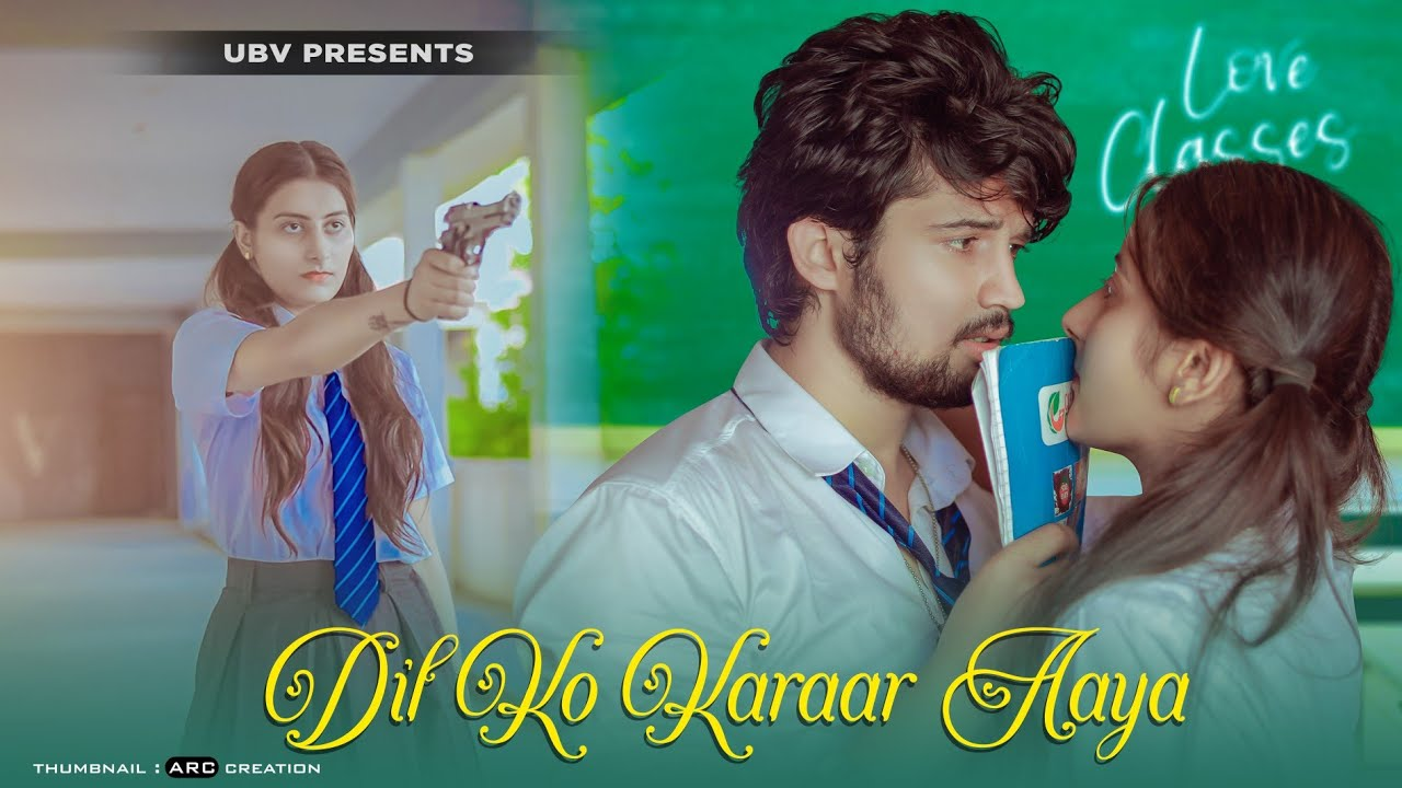 Download Dil Ko Karaar Aaya | School Crush Love Story | Sidharth Shukla | Sad Song | Unknown Boy Varun