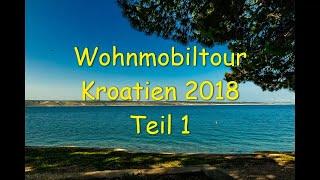 Reisebericht Wohnmobil Tour Kroatien 2018 Teil 1, KRK, Vrbnik, #Kroatien 1