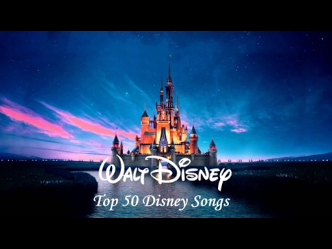Top 50 Disney Songs