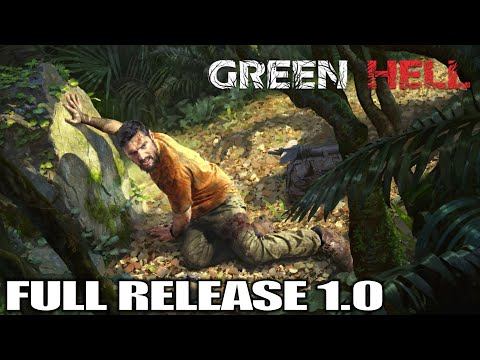 day-1,-huge-full-release-update-|-green-hell-1.0-|-let's-play-gameplay-|-e01
