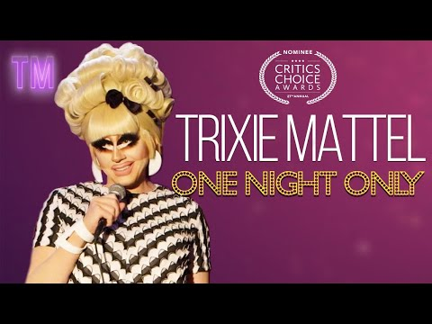 Trixie Mattel: One Night Only