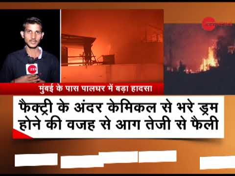 6 chemical factories catch fire after a blast in Palghar