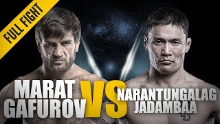 ONE: Full Fight | Marat Gafurov vs. Narantungalag Jadambaa | The Submission Machine | November 2015