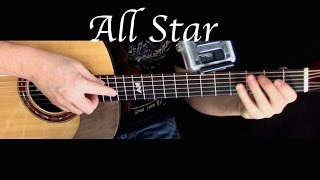 Smash Mouth - All Star - Fingerstyle Guitar
