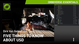 Five Things to Know About USD | NVIDIA Omniverse Tutorials