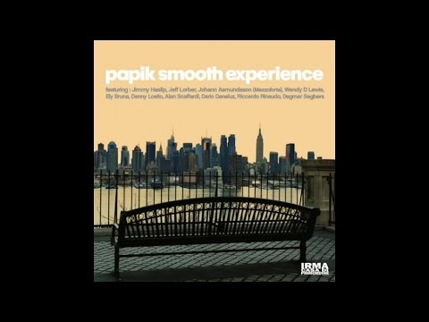 Papik Smooth Experience - Smooth Acid Jazz Full Album Top Lounge and Chillout Music