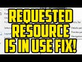 The Requested Resource Is In Use Windows 7 & 10 FIX! - PC Requested Resource Is In Use Help