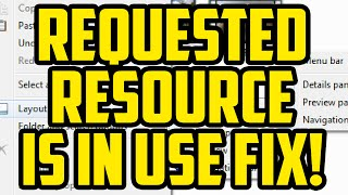 The Requested Resource Is In Use Windows 7 & 10 FIX! - PC Requested Resource Is In Use Help thumbnail