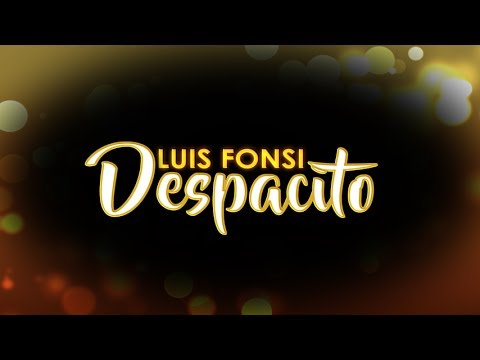 Despacito - Luis Fonsi (Lyric Video)