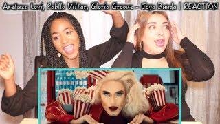 Baixar Aretuza Lovi, Pabllo Vittar, Gloria Groove - Joga Bunda | REACTION