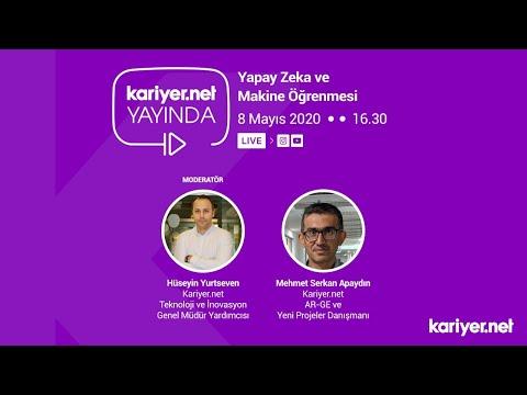 Kariyer.net Yayında // Hüseyin Yurtseven \u0026 Serkan Apaydın - Yapay Zeka ve Makine Öğrenmesi
