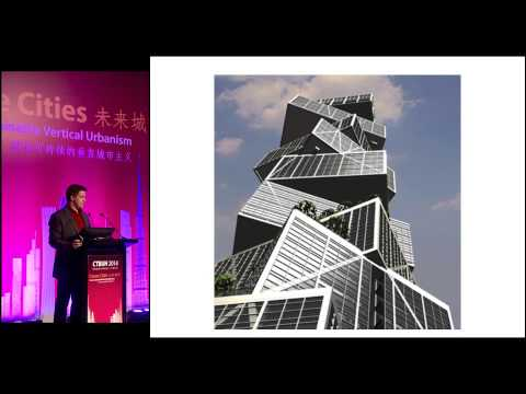 "CTBUH 2014 Shanghai Conference - Antony Wood, ""Rethinking the Skyscraper in the Ecological Age"""