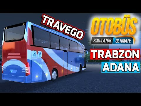 OTOBÜS SIMULATOR ULTIMATE | TRABZON - ADANA / MERCEDES TRAVEGO // ANDROID - IOS - PC !!