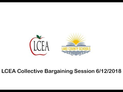 LCEA Collective Bargaining Session 6/12/18