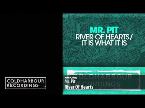 Mr. Pit - River Of Hearts (Original Mix)