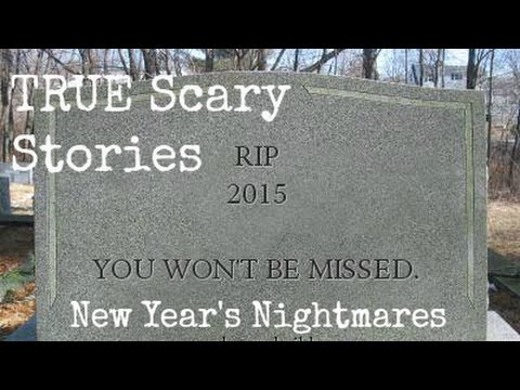 TRUE Scary Stories from Reddit - New Year's Nightmares