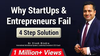 Why Start Ups and Entrepreneurs Fail? A Powerful 4 Step Solution by Dr. Vivek Bindra in Hindi