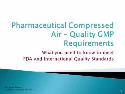 Pharmaceutical Compressed Air   Quality GMP Standards and Requirements
