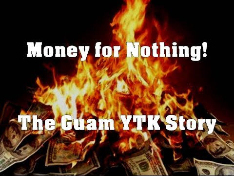 Money 4 Nothing - The Guam YTK Story