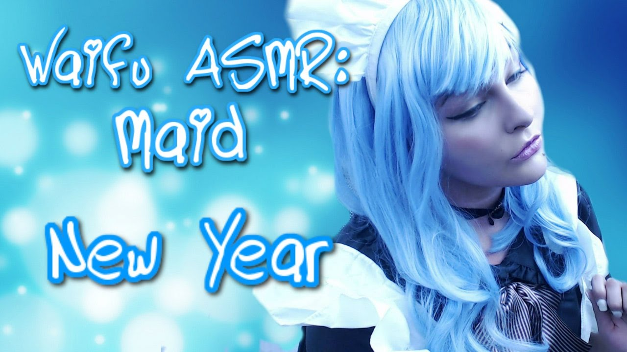 ★ Waifu ASMR | MAID | New Year |【ROLEPLAY】★