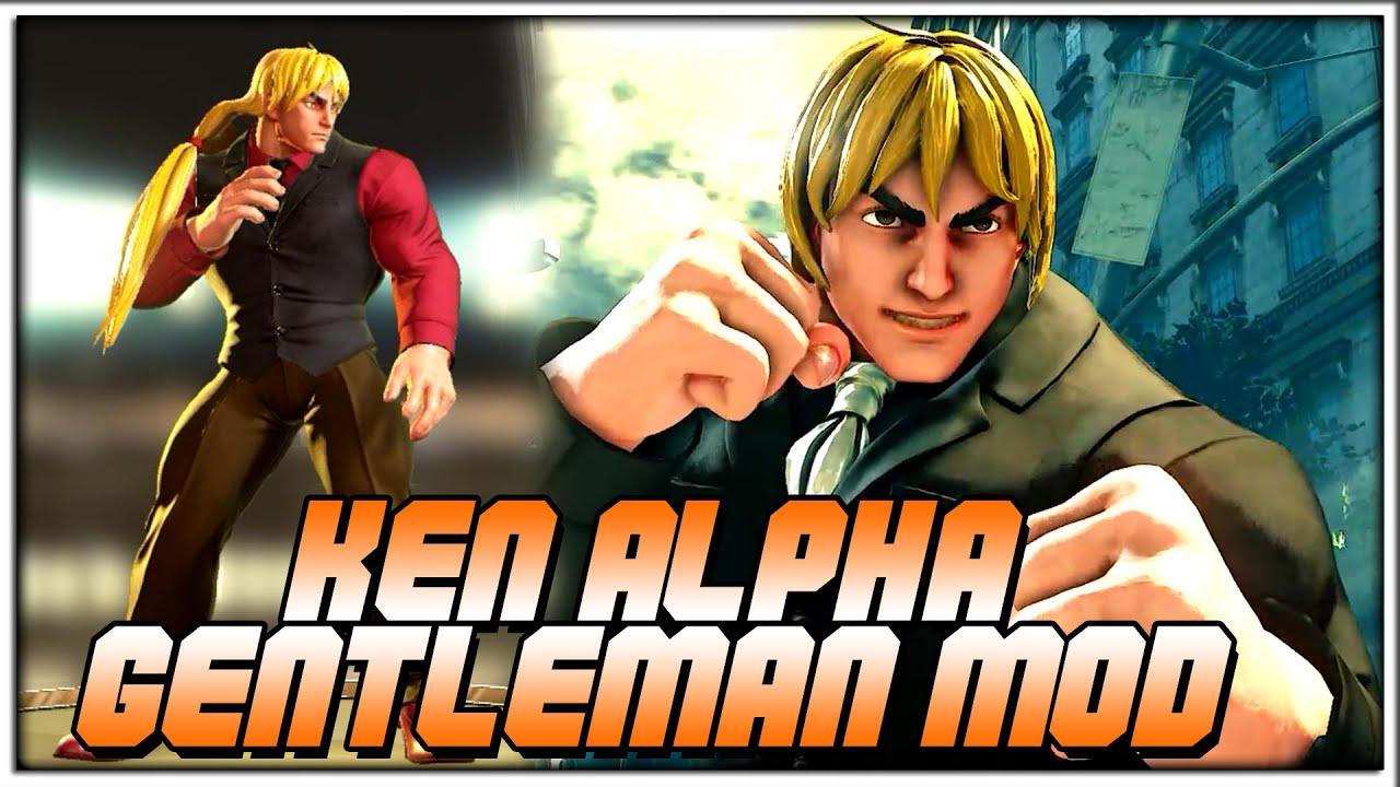 """Let's Turn Up The Heat"" | SFV Champion Edition - Ken Alpha Gentleman MOD  -"