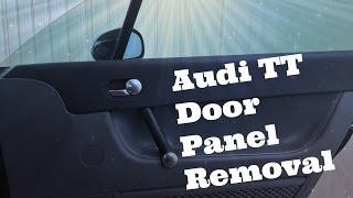 How to remove Audi TT Mk 1 (1999-2006) Door Panels step by step