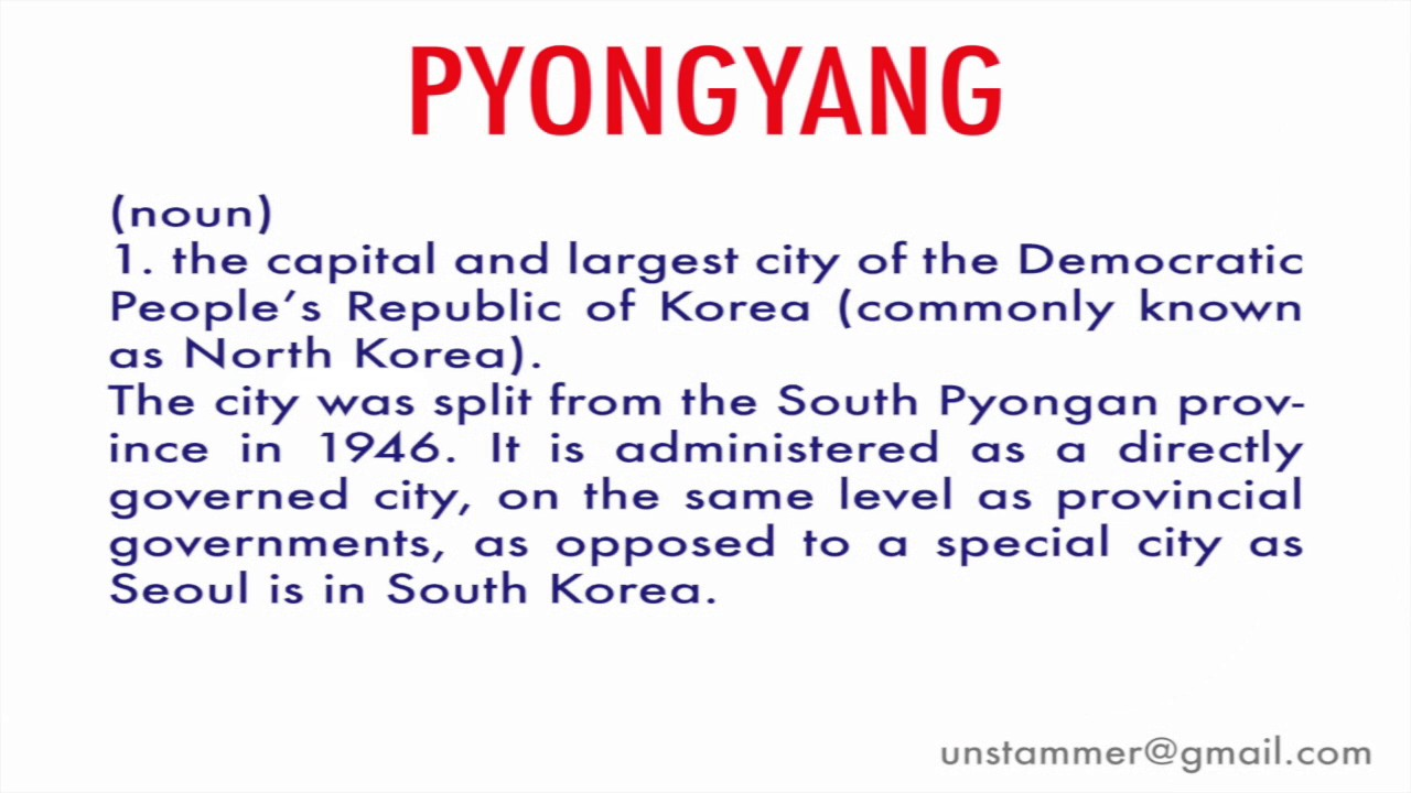 How to Pronounce Pyongyang