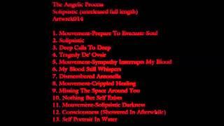 The Angelic Process - Solipsistic [FULL ALBUM]