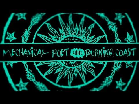 Mechanical Poet ▪ 2003 ▪ Burning Coast