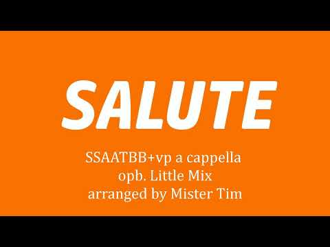 Salute SSAATBB+vp A Cappella Arranged By Mister Tim