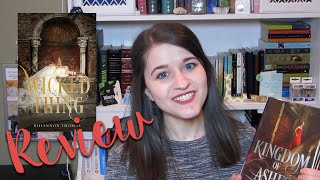A WICKED THING & KINGDOM OF ASHES BY RHIANNON THOMAS | REVIEW