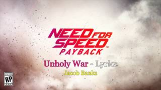 Need for speed payback song lyrics - Unholy War | Jacob Banks