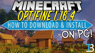 How To Download & Install Optifine in Minecraft 1.16.4