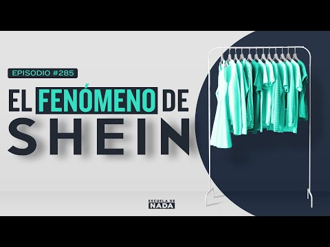 El fenómeno de Shein y el cambio de estilo en las personas - EP #285