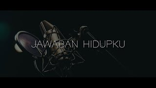 NDC Worship - Jawaban Hidupku (Official Lyric Video)