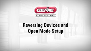 Reversing Device and Open Mode Setup (Genie Commercial Line)
