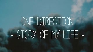 One Direction Story Of My Life Lyrics  Midnight Memories