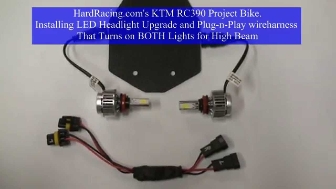 hight resolution of ktm rc390 led headlight upgrade both light on high beam wire harness hardracing