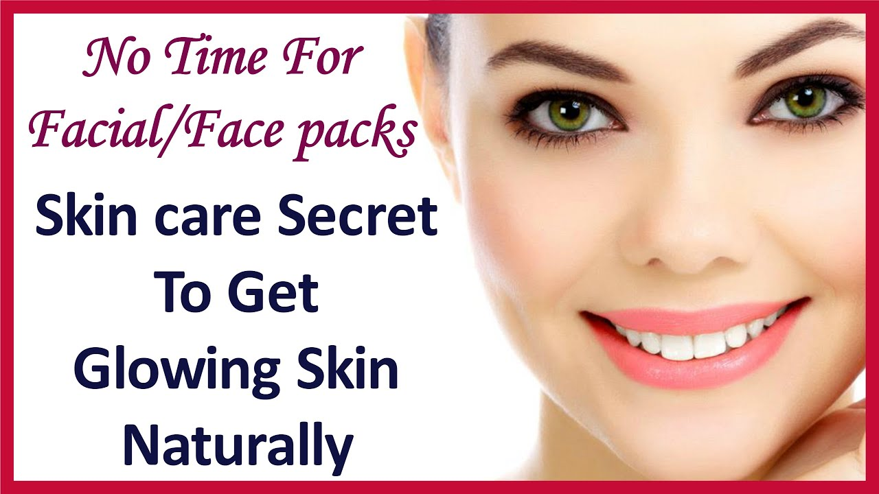 Tips To Get Glowing Skin Naturally