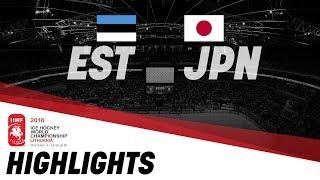 Estonia - Japan | Highlights | 2018 IIHF Ice Hockey World Championship Division I Group B