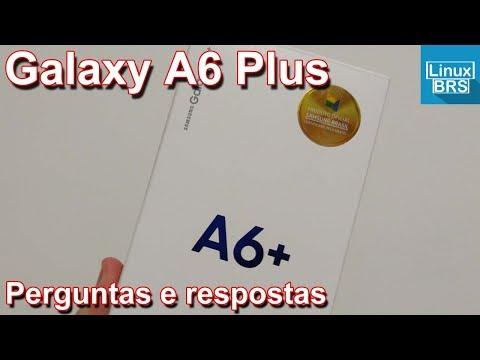 Samsung Galaxy A6 Plus - Perguntas e respostas