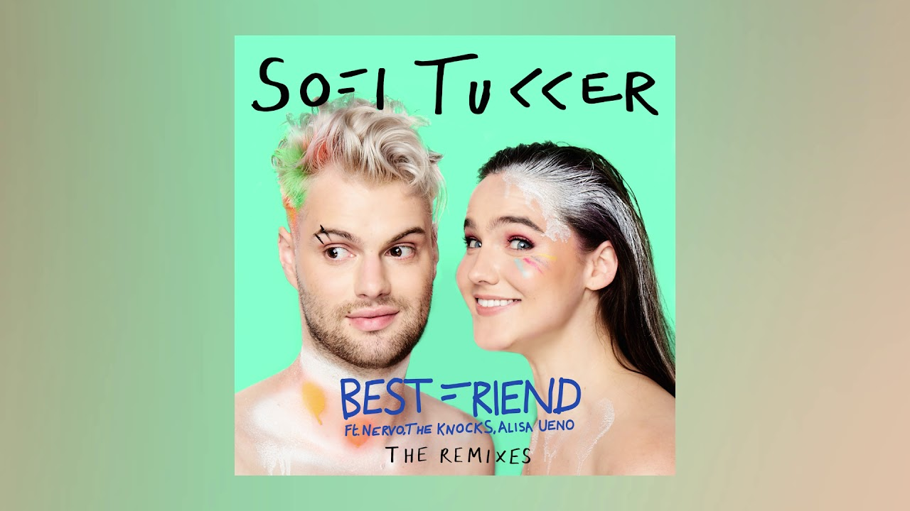 SOFI TUKKER - Best Friend (NERVO & Jeff Retro's Let's Get Busy Remix)  [Ultra Music]