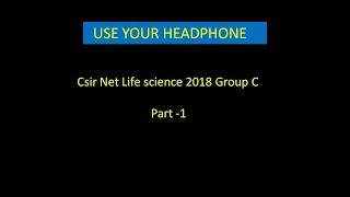 Csir net  Life Science 2018 june solved group C