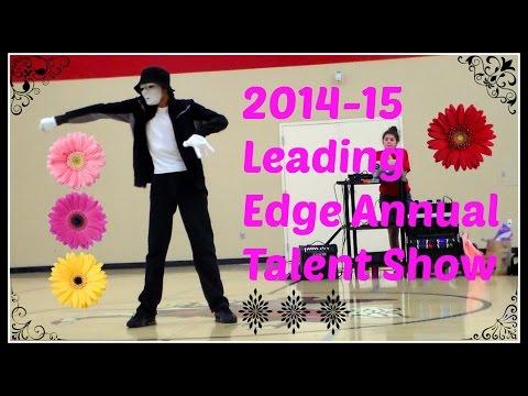 2014-15 LEADING EDGE ANNUAL TALENT SHOW RECAP