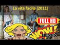 [ [m0v1e ] No.50 @La vita facile (2011) #The9762mruhm