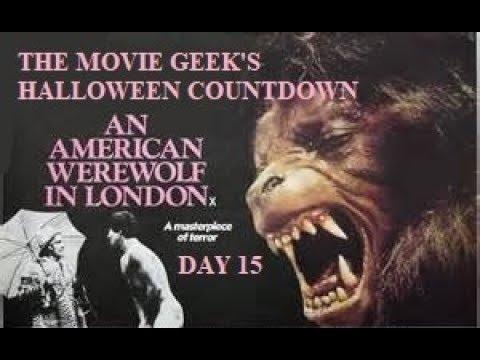 Halloween Countdown: 31 Films in 31 Days - Day 15 - An American Werewolf in London (1981)