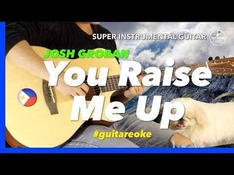 Josh Groban You Raise Me Up Instrumental guitar karaoke version with lyrics