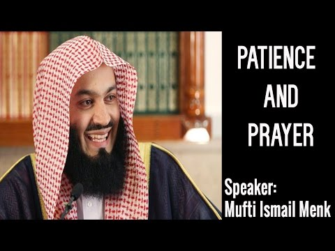 Mufti Menk | ** NEW JANUARY 2017 ** | Patience and Prayer | Beneficial Reminder