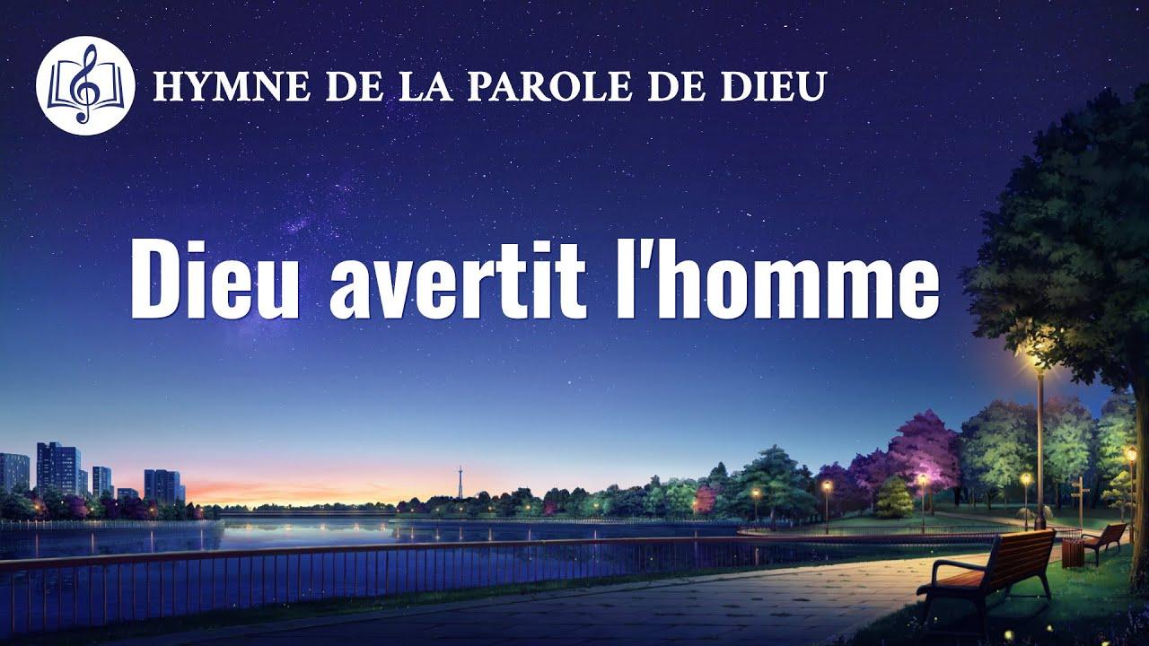 Musique chrétienne en français « Dieu avertit l'homme »