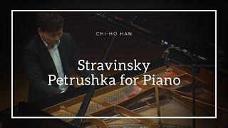 [한지호 Chi-ho Han] 스트라빈스키: 페트르슈카 Stravinsky: Petrushka